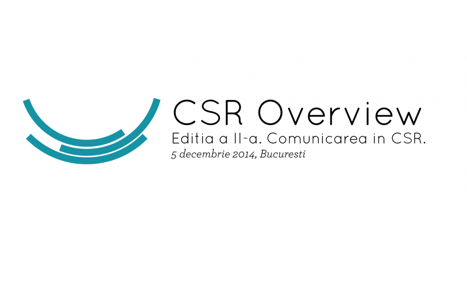 CSR Overview. Editia a II-a – Communication in CSR