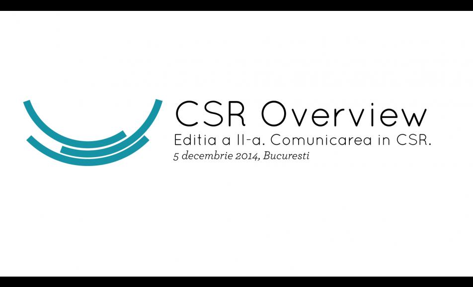 CSR Overview. Editia a II-a – Communication in CSR