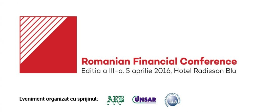 Romanian Financial Conference. Ediţia a III-a