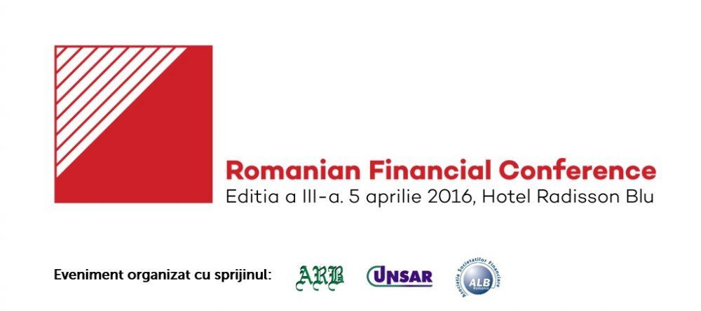Romanian Financial Conference. Ediţia a III-a