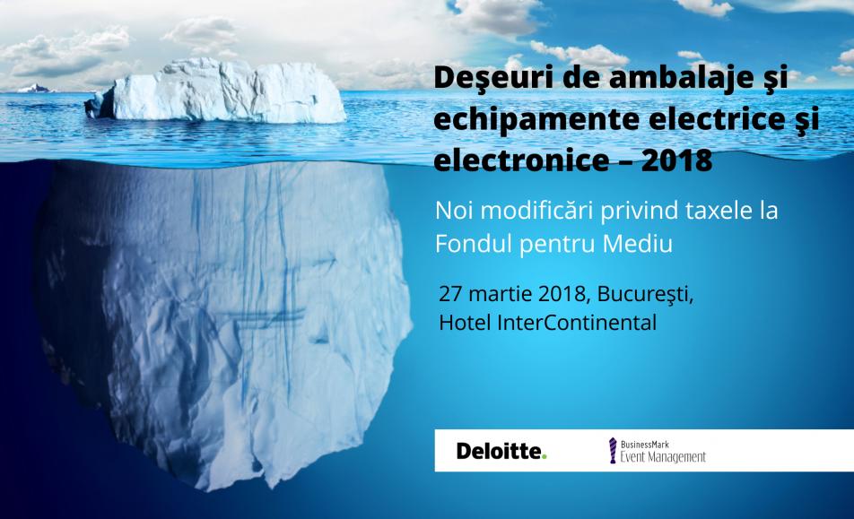 Deșeuri de ambalaje și echipamente electrice și electronice – 2018