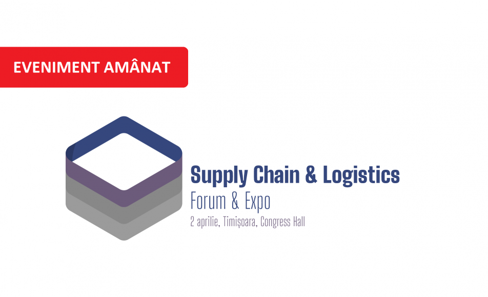 Suply Chain & Logistics Forum & Expo 2020, Timișoara