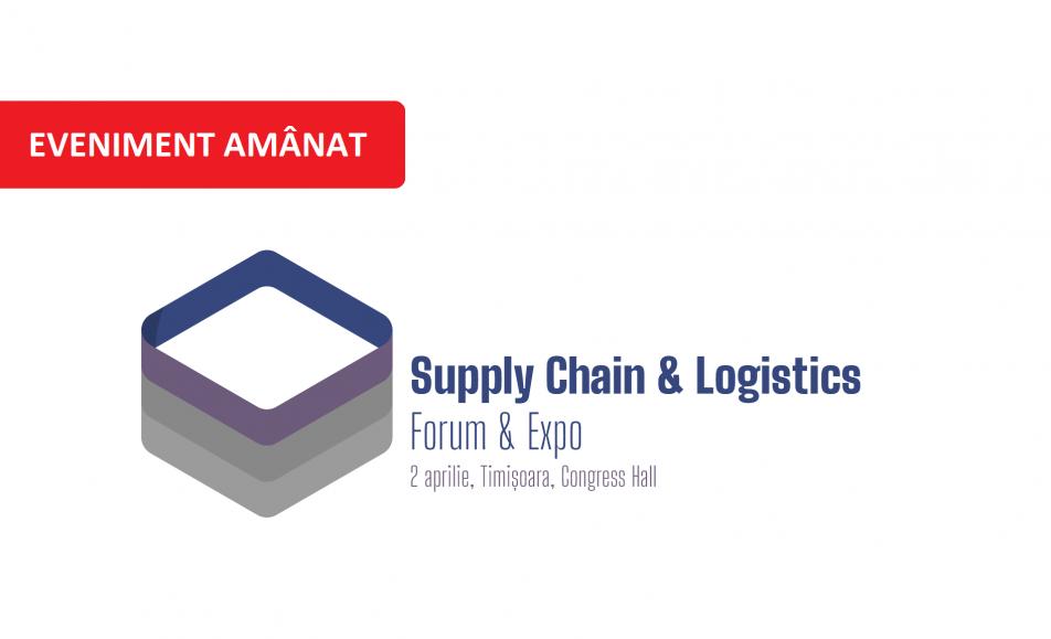 Suply Chain & Logistics Forum & Expo 2020, Timișoara