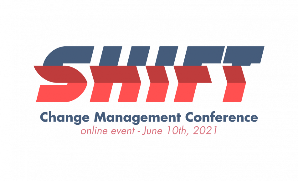 SHIFT. Change Management Conference 2021